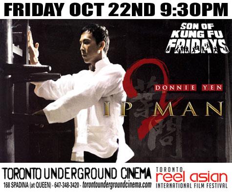 Son of Kung Fu Fridays - Ip Man 2