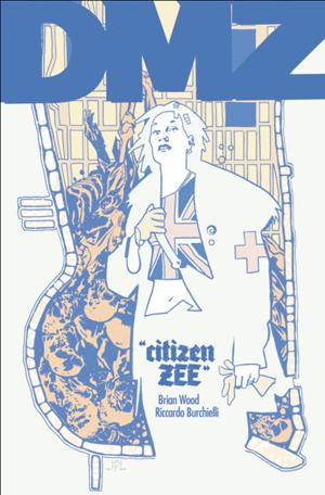 DMZ #66 - Citizen Zee