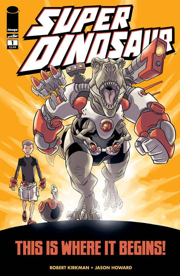 Super Dinosaur #1 - Robert Kirkman