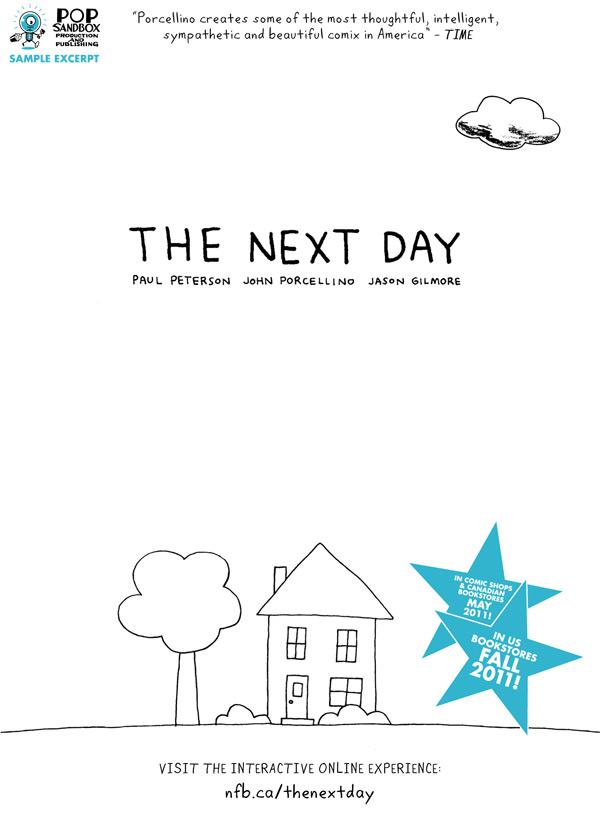 The Next Day - Paul Peterson, Jason Gilmore, John Porcellino