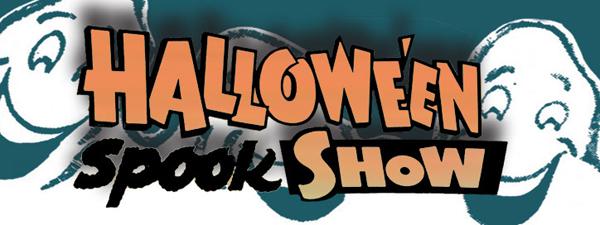Halloween Spook Show