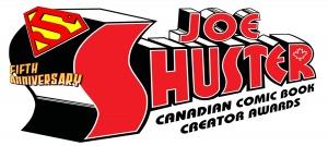 The Fifth Annual Joe Shuster Canadian Comic Book Creator Awards