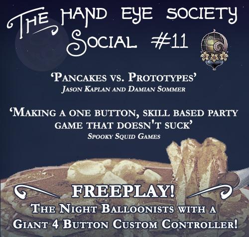 Hand Eye Society Social #11