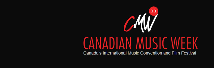 Canadian Music Week 2011 - Featured
