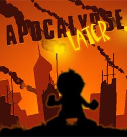 Apocalypse Later - F2