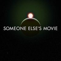 Someone Else's Movie