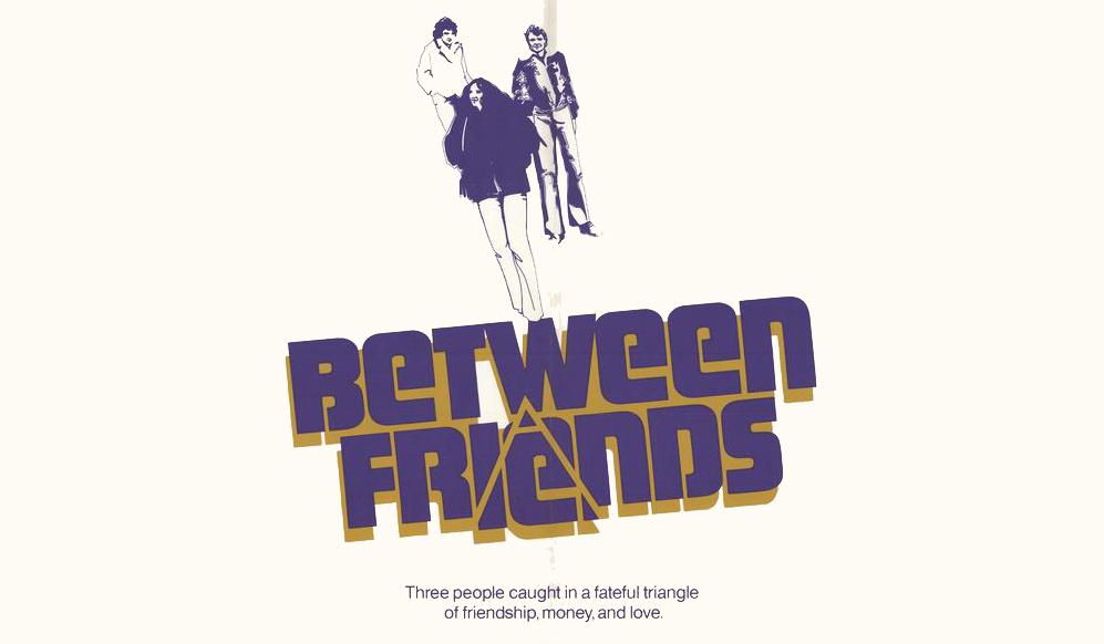 Between Friends 1973