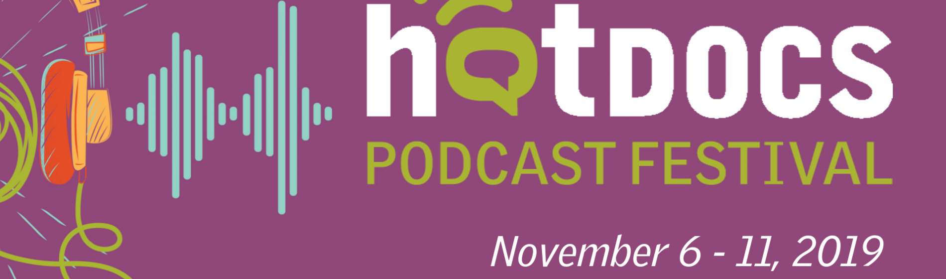 Hot Docs Podcast Festival 2019