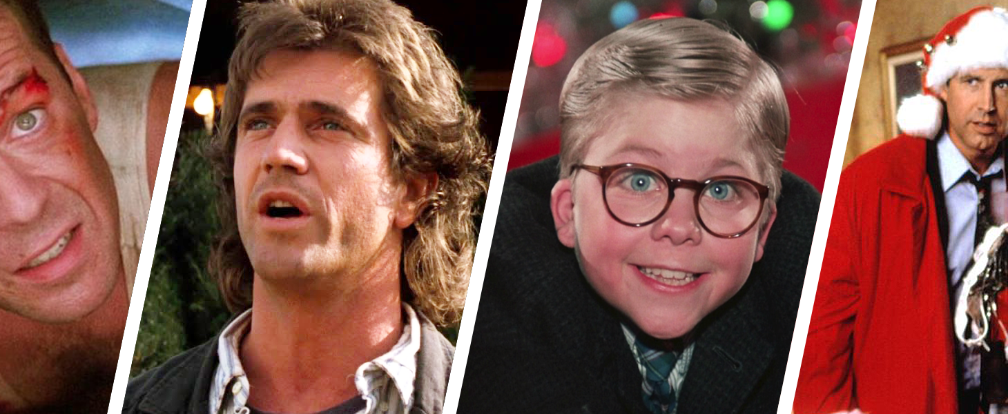Die Hard, Lethal Weapon, Christmas Story, Christmas Vacation